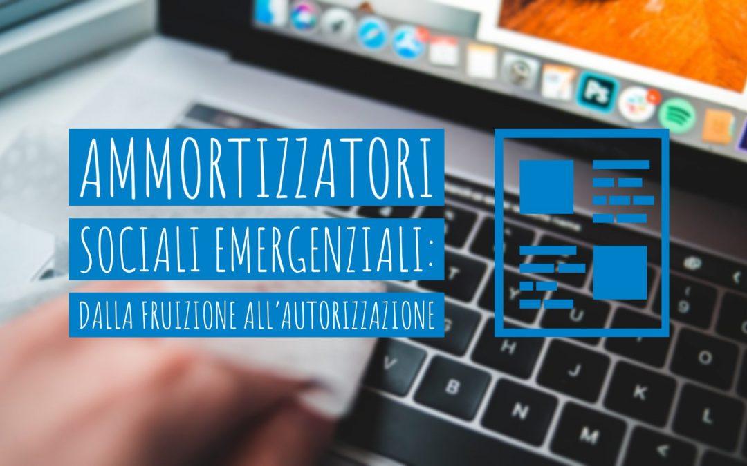 Ammortizzatori sociali emergenziali: dalla fruizione all'autorizzazione