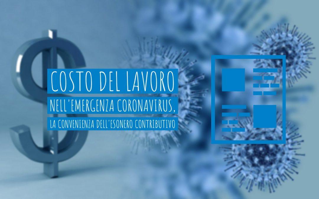Costo del lavoro nell'emergenza Coronavirus, la convenienza dell'esonero contributivo