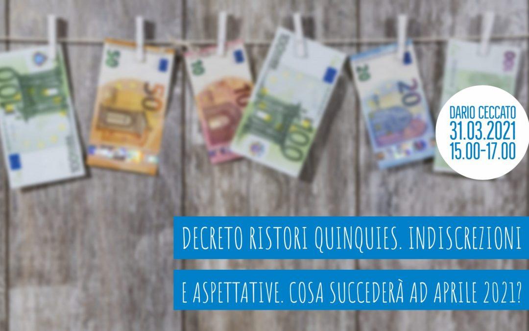 [Webinar FormApp] Decreto Ristori Quinquies. Indiscrezioni e aspettative. Cosa succederà ad aprile 2021?